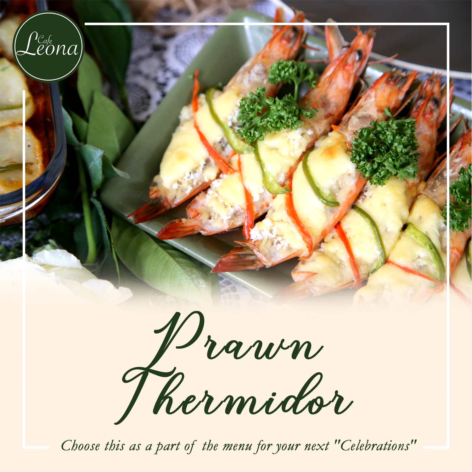 Cafe Leona food series Prawn Thermidor
